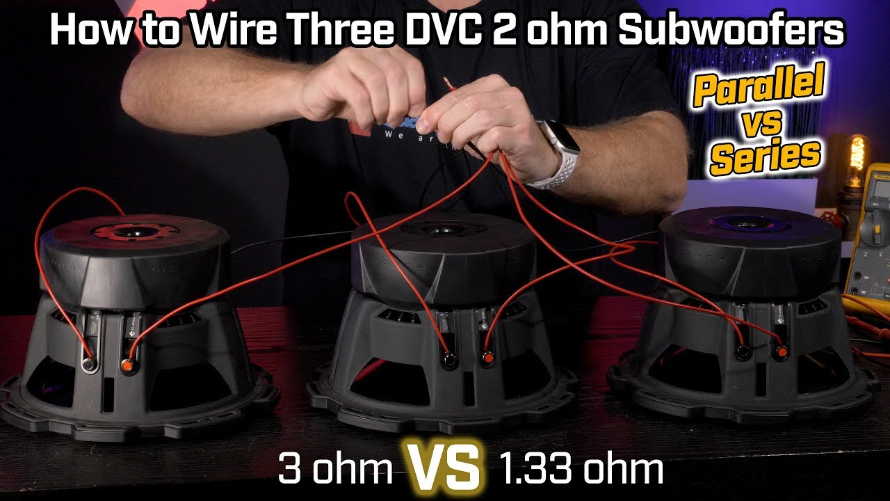 small resolution of wiring three subwoofers dvc 2 ohm 1 33 ohm parallel vs 3 ohm series wiring