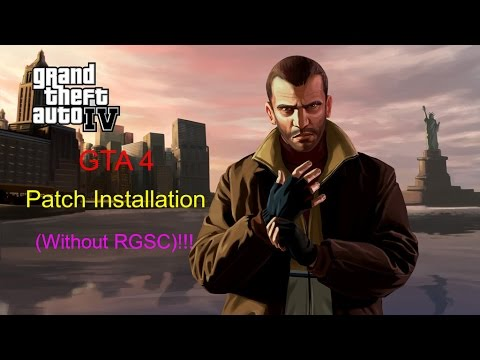How to install GTA 4 Patch (Without RGSC)