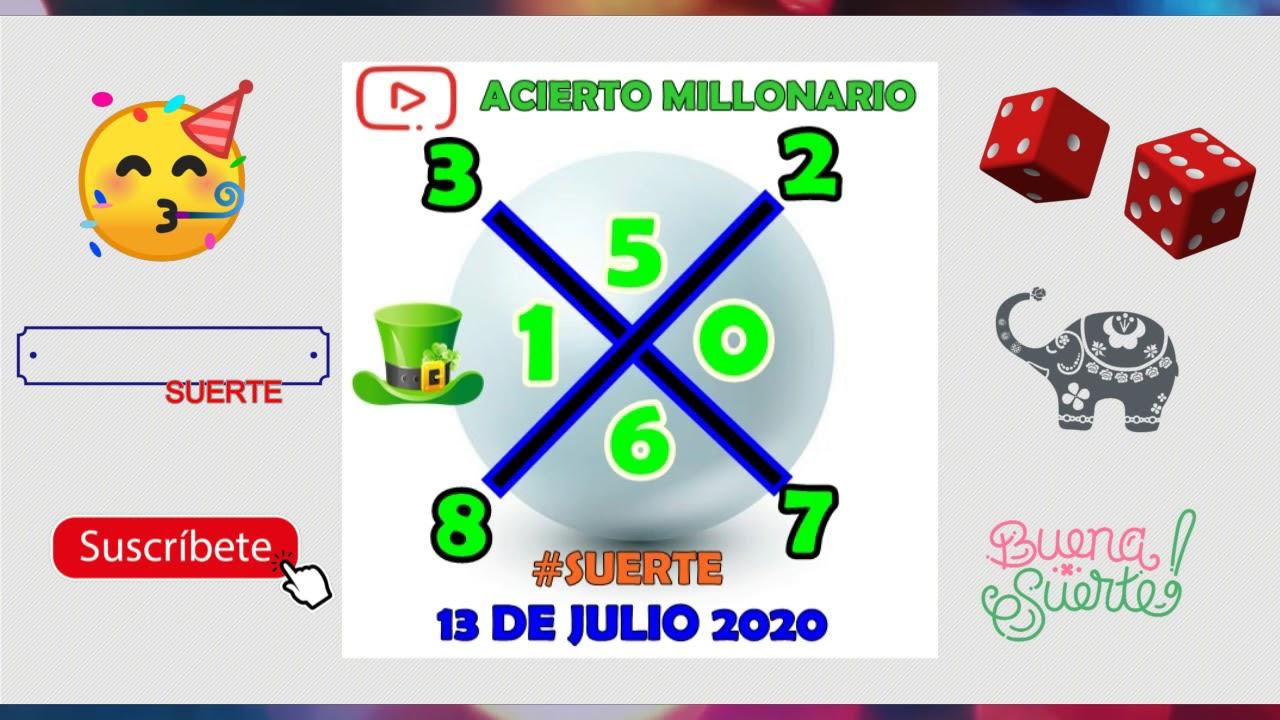 ACIERTO MILLONARIO 13 DE JULIO 2020