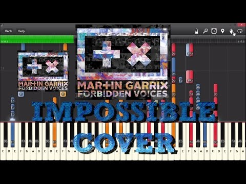Martin Garrix - Forbidden voices IMPOSSIBLE PIANO COVER Synthesia tutorial  Free Midi Download