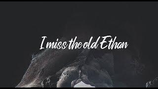 Jake Hill - I miss the old Ethan (Prod. Dt Hitz) (Lyrics)