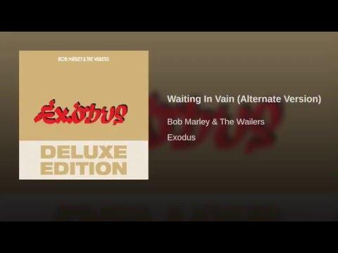 Waiting In Vain (Alternate Version)
