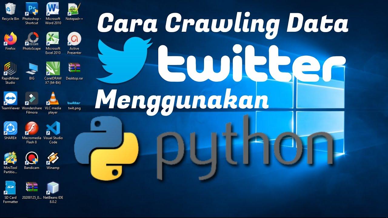 Cara Crawling Data Twitter dengan Python - YouTube