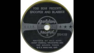 The Golden Tones - Yogi Bear Presents Snooper and Blabber