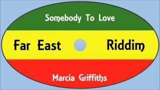 Marcia Griffiths-Somebody To Love (Far East Riddim)