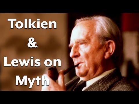C.S. Lewis, J.R.R. Tolkien, And Myth