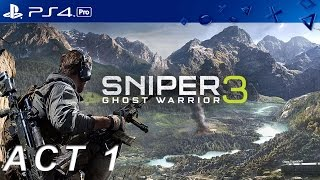 Download Video New Sniper Ghost Warrior 3 PS4 Pro All Missons OF ACT 1  Gameplay MP3 3GP MP4