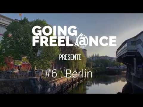 GOING FREELANCE #6 : BERLIN