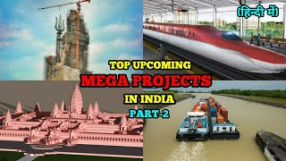 Top Upcoming Mega Projects in India । Construction & Infrastructure । Part-2 ।भारत के मेगा प्रोजेक्ट