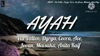 Download lagu Karoke Ayah - Via valen,Dyrga,Chevra,Ace Jovan,Maisaka,Anita,kaif