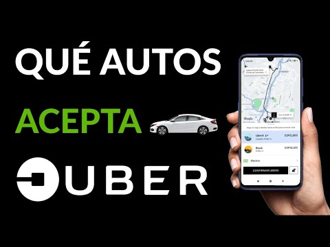 Qué Autos o Carros Acepta UBER - Requisitos para UBER