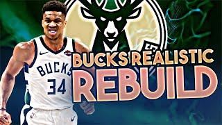 MILWAUKEE BUCKS REALISTIC REBUILD! (NBA 2K20)