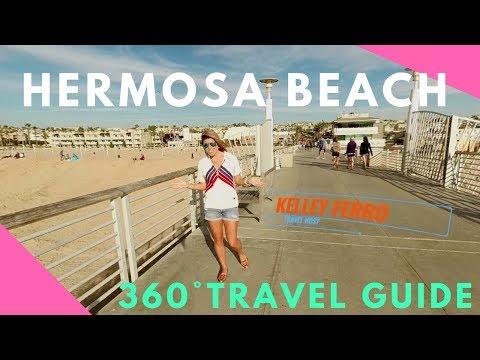 Hermosa Beach, California Travel Guide!  EAT, DRINK & PLAY ( 360° Virtual Reality)