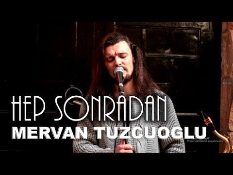 Mervan Tuzcuoğlu | Hep Sonradan | Cover