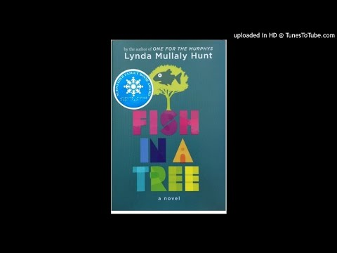 Fish in a Tree Chapters 1, 2 and 3 pp. 1-15