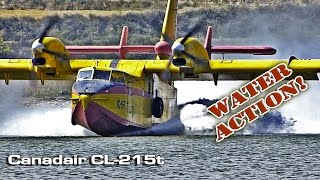 Canadair CL 215T Water Action!