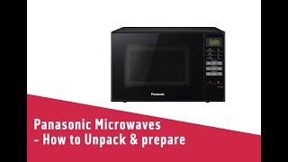Panasonic Microwaves How to Unpack & prepare