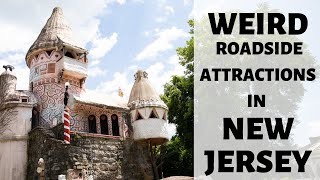 Sights And Bites   Roadside Attractions In New Jersey