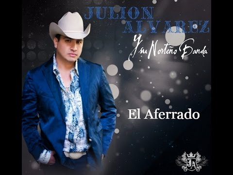 Julion Alvarez - El Amor De Su Vida (2015)