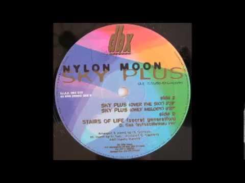 NYLON MOON - SKY PLUS (OVER THE SKY)