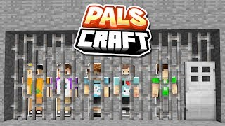 THE PALS GET SENTENCED TO PRISON! | PalsCraft #9