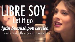 FROZEN | Let It Go (Spanish pop version | S+T)