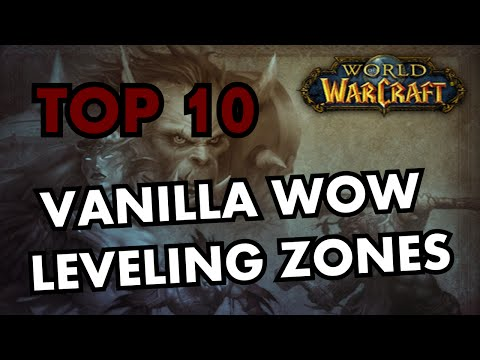 The Top 10 Vanilla World of Warcraft Leveling Zones