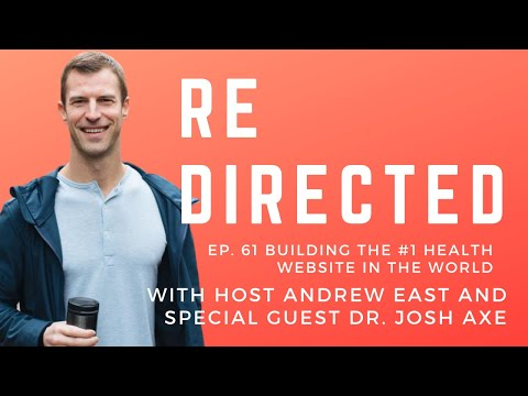 Dr. Josh Axe | Building the #1 Health Website in the World with Andrew East