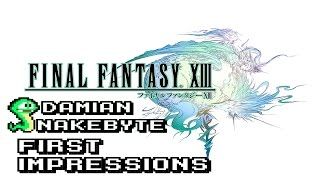 Final Fantasy XIII (PC) -  First Impressions