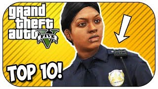 Top 10 WORST POLICE OFFICERS in GTA 5 Online! (Episode #119)