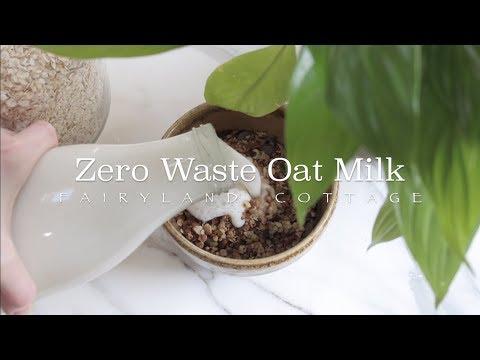 Easy Zero Waste Oat Milk - Fairyland Cottage