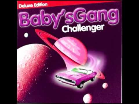 Babys Gang   Challenger Deluxe Edition CD, Album, Deluxe Edition 2016