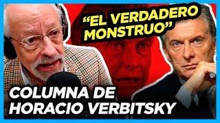 """""""Cuando Macri no está coucheado se le salta la cadena y aparece el verdadero monstruo"""""""