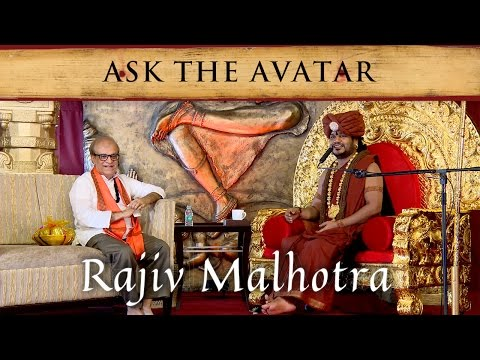 Ask the Avatar: Rajiv Malhotra