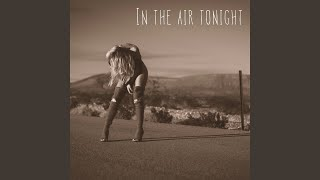 Play In The Air Tonight
