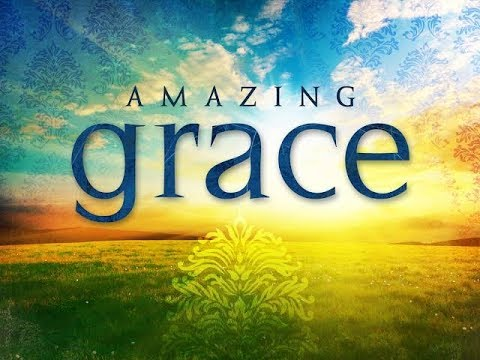 Amazing grace |  latest | best version | with lyrics |original