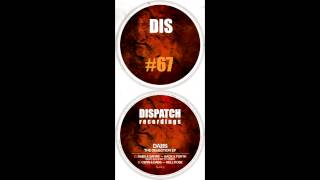 Cern & Dabs - Hell Rose - Dispatch Recordings - DIS 067 D - OUT NOW