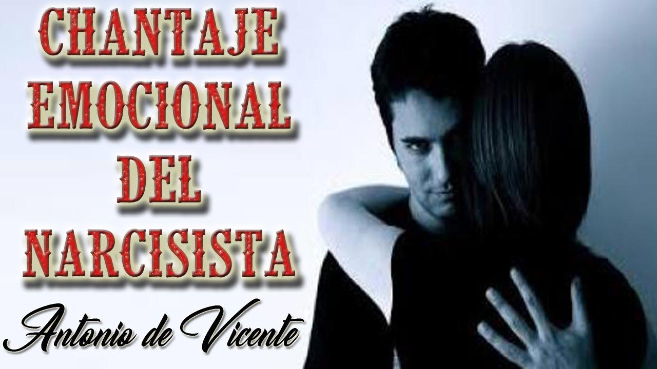 El Chantaje Emocional Del Narcisista