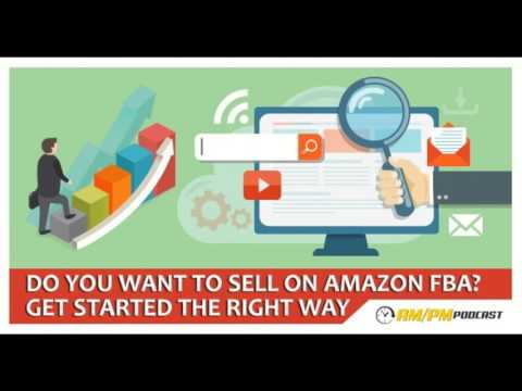 Amazon FBA Private Label: EP5 - How To Get Started And Why You Should Do It Now.