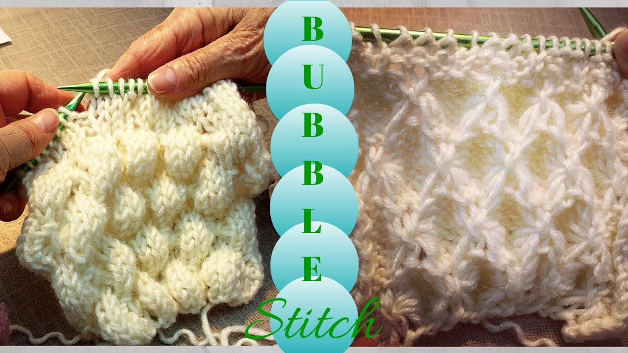 Knitting 3 Stitch Bobble : 3D Bubble Knit Bobble Knitted Stitch - YouTube