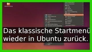 Klassisches Windows Startmenü unter Ubuntu 16.04 16.10 mit Unity mit ClassicMenu-Indicator (Deutsch)