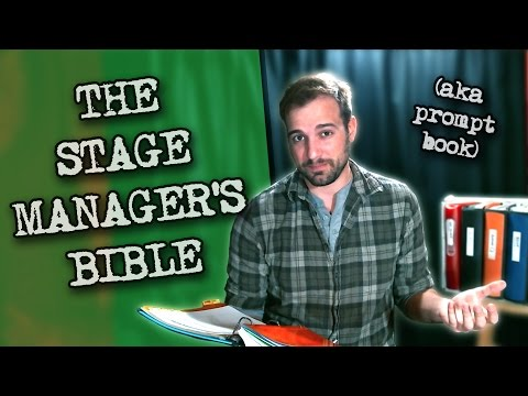 Whats In Stage Managers Prompt Book Aka Sms Bible