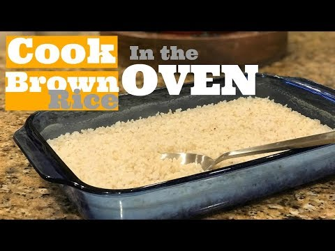 Cook Brown Rice in the Oven