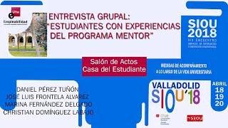 ENTREVISTA GRUPAL: ESTUDIANTES CON EXPERIENCIAS DEL PROGRAMA MENTOR