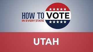 How to Vote in Utah in 2018