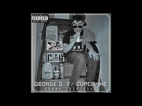 GEORGE G •₽Ü$$¥ (REMIXXX) [FEAT. CUPCAKKE] • AUDIO STREAM