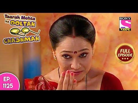 Taarak Mehta Ka Ooltah Chashmah - Full Episode  1125 -  14th  May, 2018