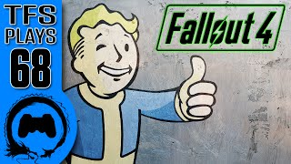 TFS Plays: Fallout 4 - 68 -