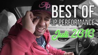 Best of JP Performance | Juli 2016