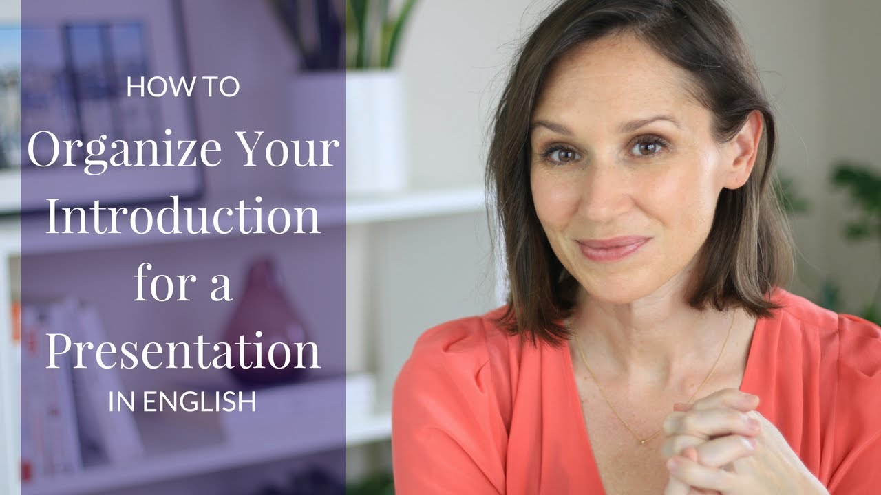 How to Organize Your Introduction for a Presentation in English
